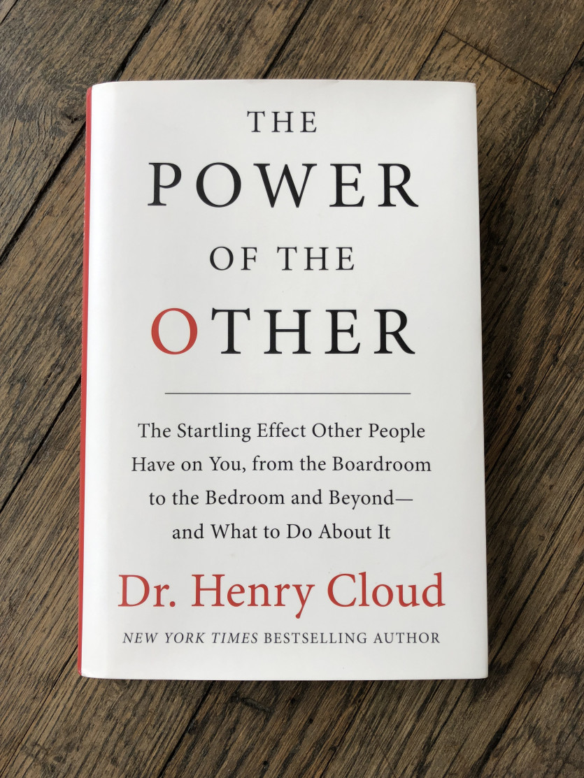 Book Review: The Power of the Other by Dr. Henry Cloud